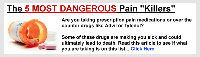 5 Most Dangerous                                                   Pain Killers