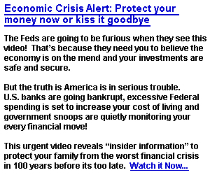 Economic Crisis Alert: Protect your money now or kiss it goodbye