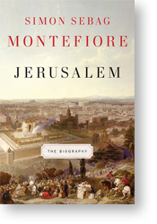 Jerusalem, The Biography by Simon Sebag Montefiore
