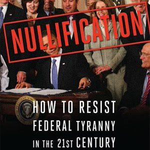 Nullification Of UnConstitutional Laws