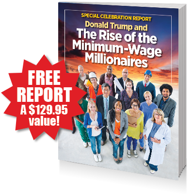 FREE REPORT: The Trump Fast Lane to Financial Freedom
