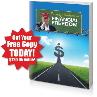 FREE REPORT: The Trump Roadmap to Financial Freedom