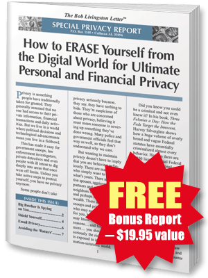 FREE REPORT: How to ERASE Yourself from the Digital World for Ultimate Personal and Financial Privacy