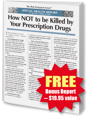 FREE REPORT: How NOT to Be Killed By Your Prescription Drugs: What the Drug Companies are NOT Telling You