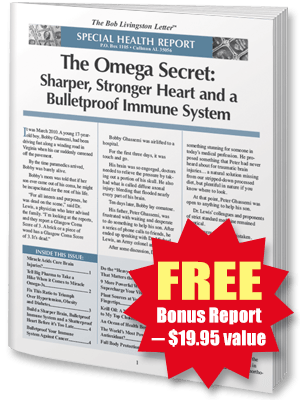 FREE REPORT: The Omega Secret: Sharper, Stronger Heart and a Bulletproof Immune System