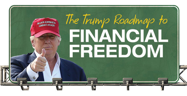 The Trump Roadmap to Financial Freedom